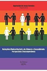 Relações étnico-raciais, de gênero e sexualidade: perspectivas contemporâneas (Portuguese Edition) Kindle Edition