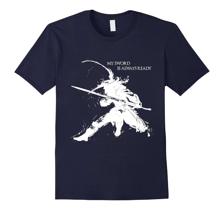 Dark knight souls t shirt - My sword is always ready-CL