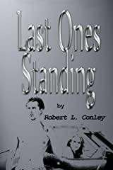 Last Ones Standing (Ross & Jenna Series Book 1) Kindle Edition