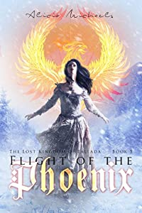 Flight of the Phoenix: A Young Adult Paranormal Fantasy (The Lost Kingdom of Fallada Book 5)