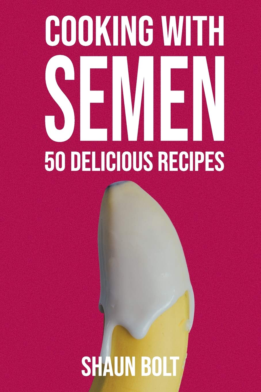 Cooking Semen Delicious Recipes Inappropriate product image