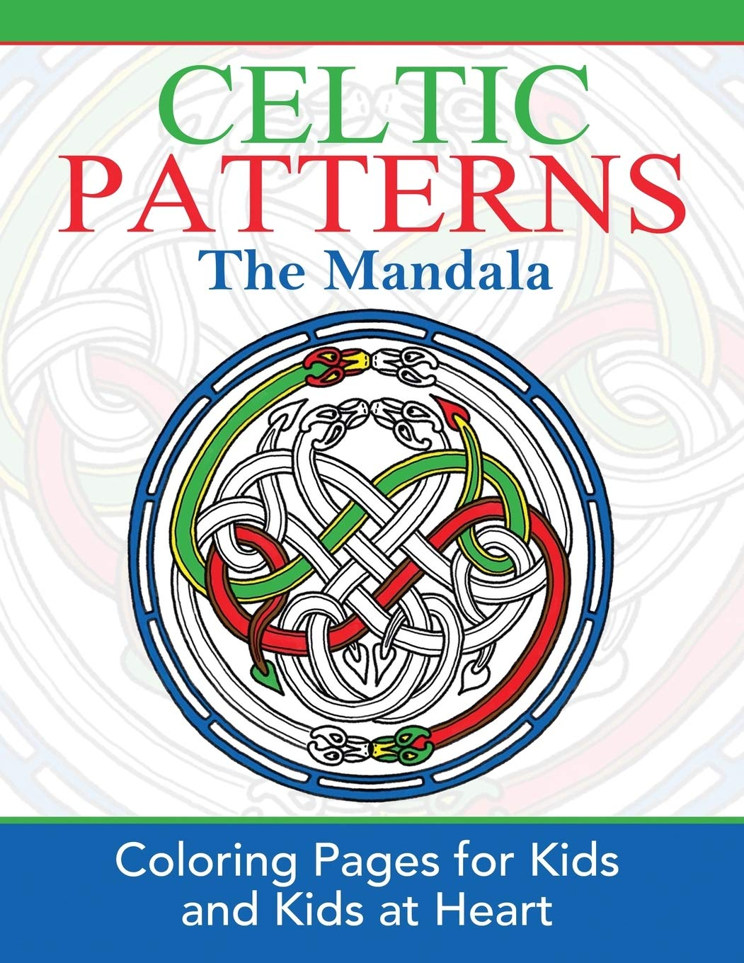 Celtic Patterns The Mandala Coloring Pages For Kids Kids At Heart Hands On Art History Volume 1 Art History Hands On 9781948344159 Amazon Com Books