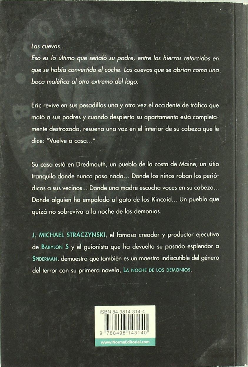 LA NOCHE DE LOS DEMONIOS [Dec 16, 2005] Straczynski, J. M.: 9788498143140: Amazon.com: Books