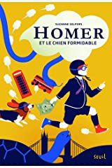 Homer et le chien formidable. Homer, tome 1 (FICTION) (French Edition) Kindle Edition