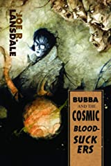 Bubba and the Cosmic Blood-Suckers Paperback