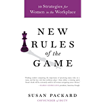 New Rules of the Game: 10 Strategies for Women in the Workplace (English Edition)