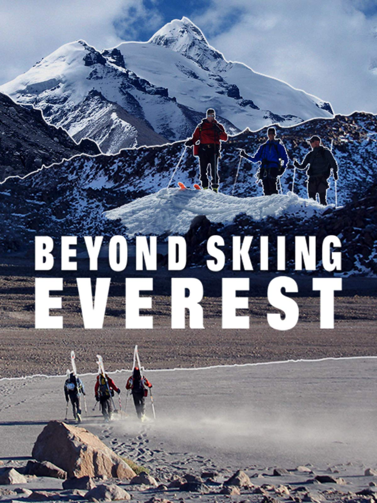 Beyond Skiing Everest