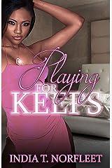 Playing For Keeps Kindle Edition