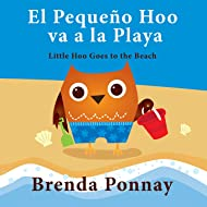 El Pequeno Hoo va a la Playa/ Little Hoo goes to the Beach (Bilingual