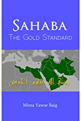 Sahaba The Gold Standard Kindle Edition