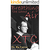 Breathing The Same Air: A memoir of my time with XTC during the making of The Big Express book cover