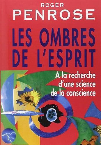 Roger Penrose - Les Ombres de l'esprit