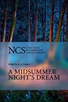 A Midsummer Night's Dream 2nd Edition (The New