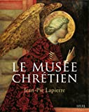 Le Musée chrétien (Coffret 3 vol.). Dictionnaire illustré des images chrétiennes occidentales et ori (3)