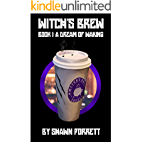 Witch's Brew: Book 1: A Dream of Waking book cover