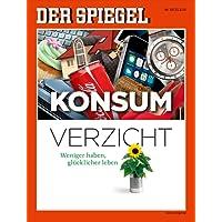 DER SPIEGEL 14/2014: Konsumverzicht