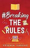 #BreakingTheRules
