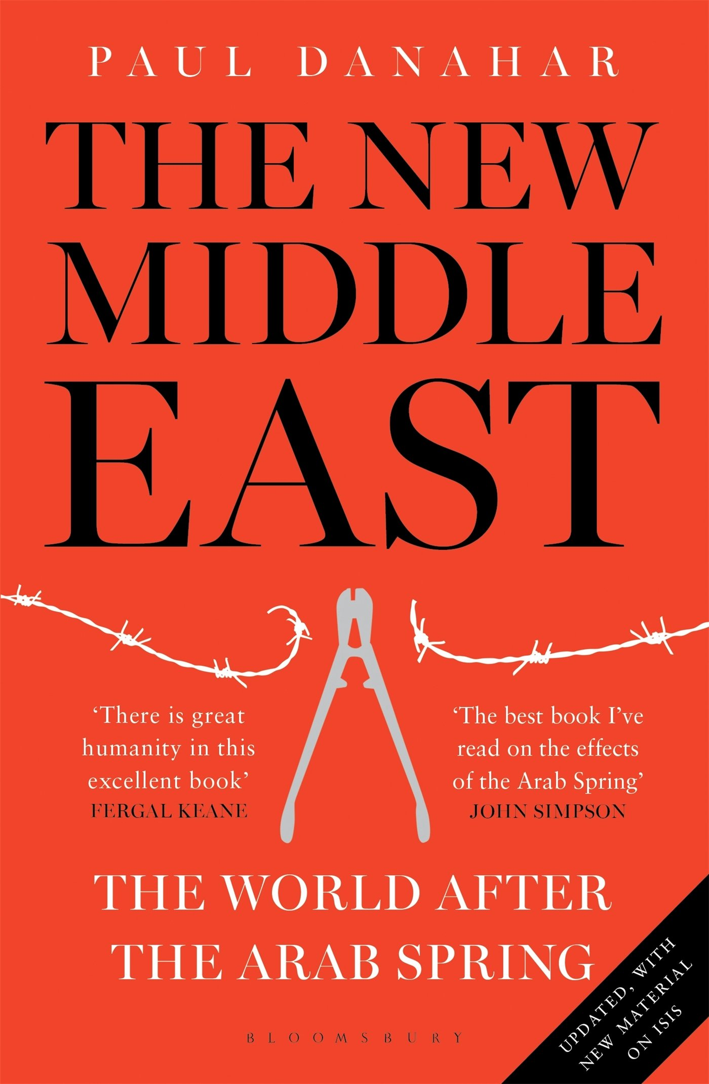 The New Middle East The World After The Arab Spring Paul Danahar