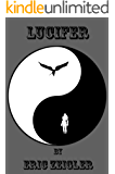 Lucifer (Tales of Heaven and Hell Book 1)