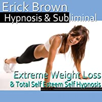 Extreme Weight Loss Hypnosis: Exercise Motivation & Healthy Habits, Guided Meditation, Self-Hypnosis, Binaural Beats
