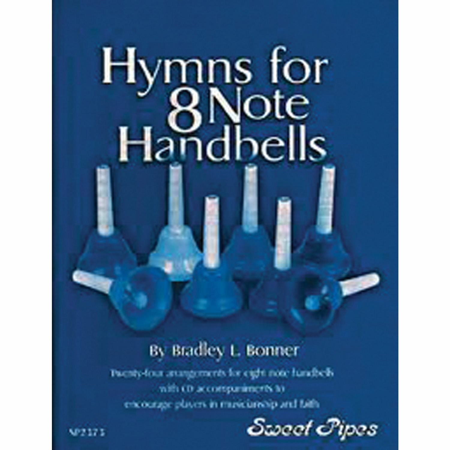 Bonner Hymn Book for 8-Note Bells (12 Hymns; All Ages) by Westco