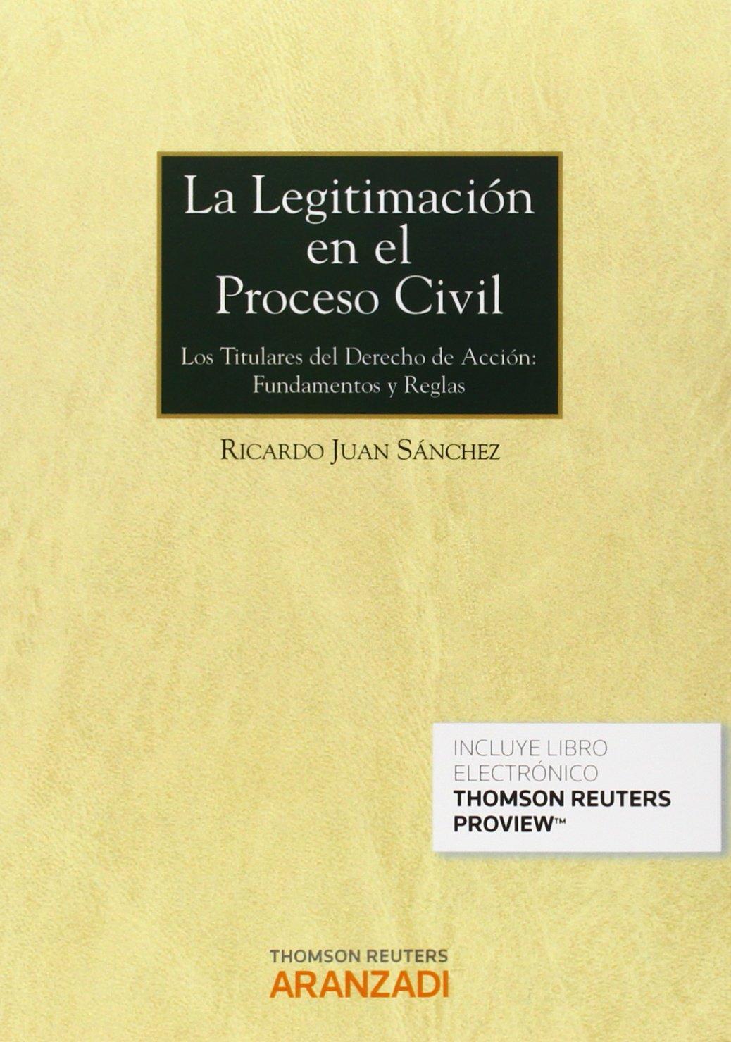 Legitimación en el Proceso Civil,La (Monografía): Amazon.es: Ricardo Juan Sánchez: Libros