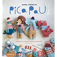 Animal Friends of Pica Pau 2: Gather All 20 Original Amigurumi Characters