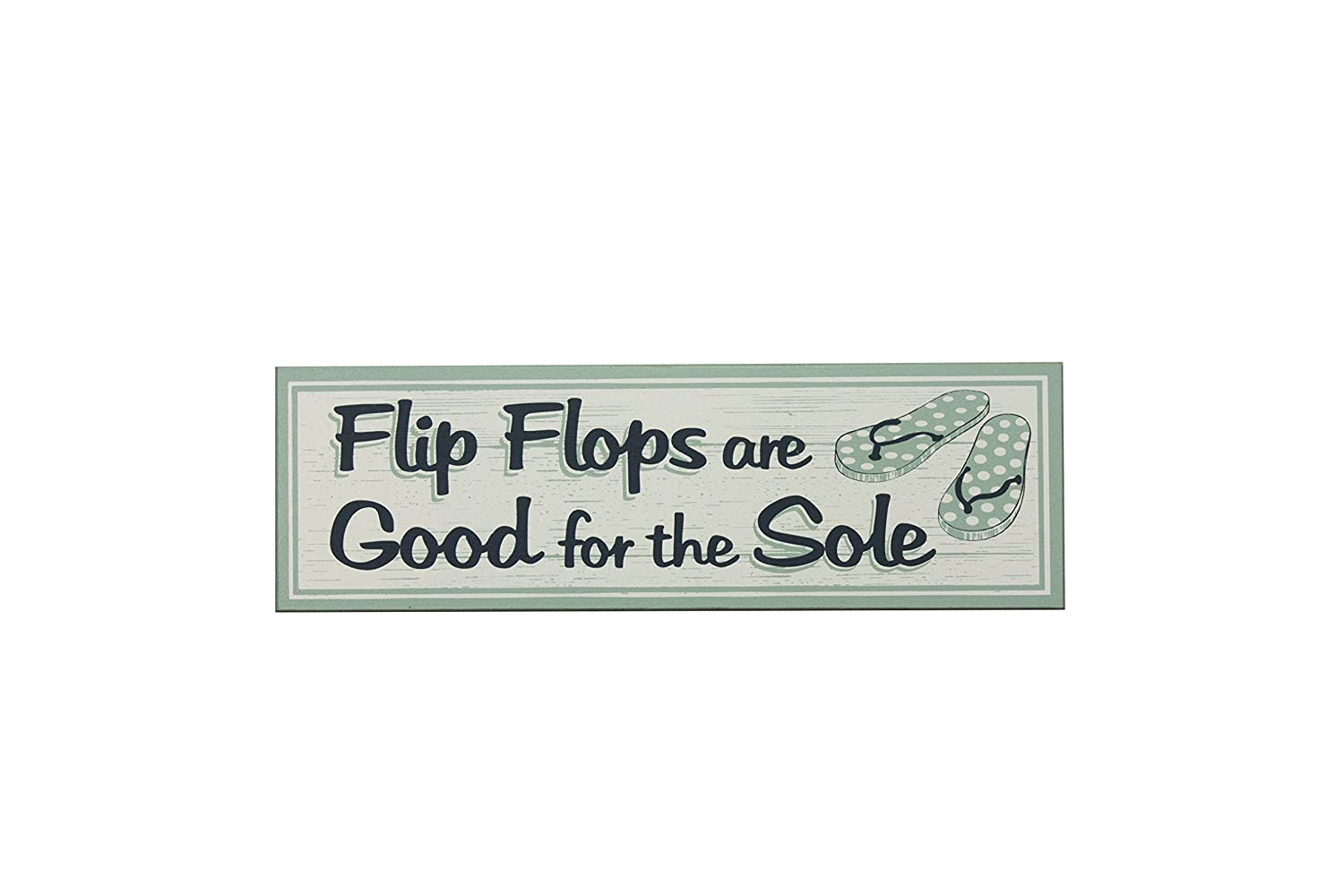 My Word 5x16 Wooden Sign Flip Flops are Good for The Sole