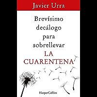 Brevísimo decálogo para sobrellevar la cuarentena (Especial HarperCollins) (Spanish Edition)