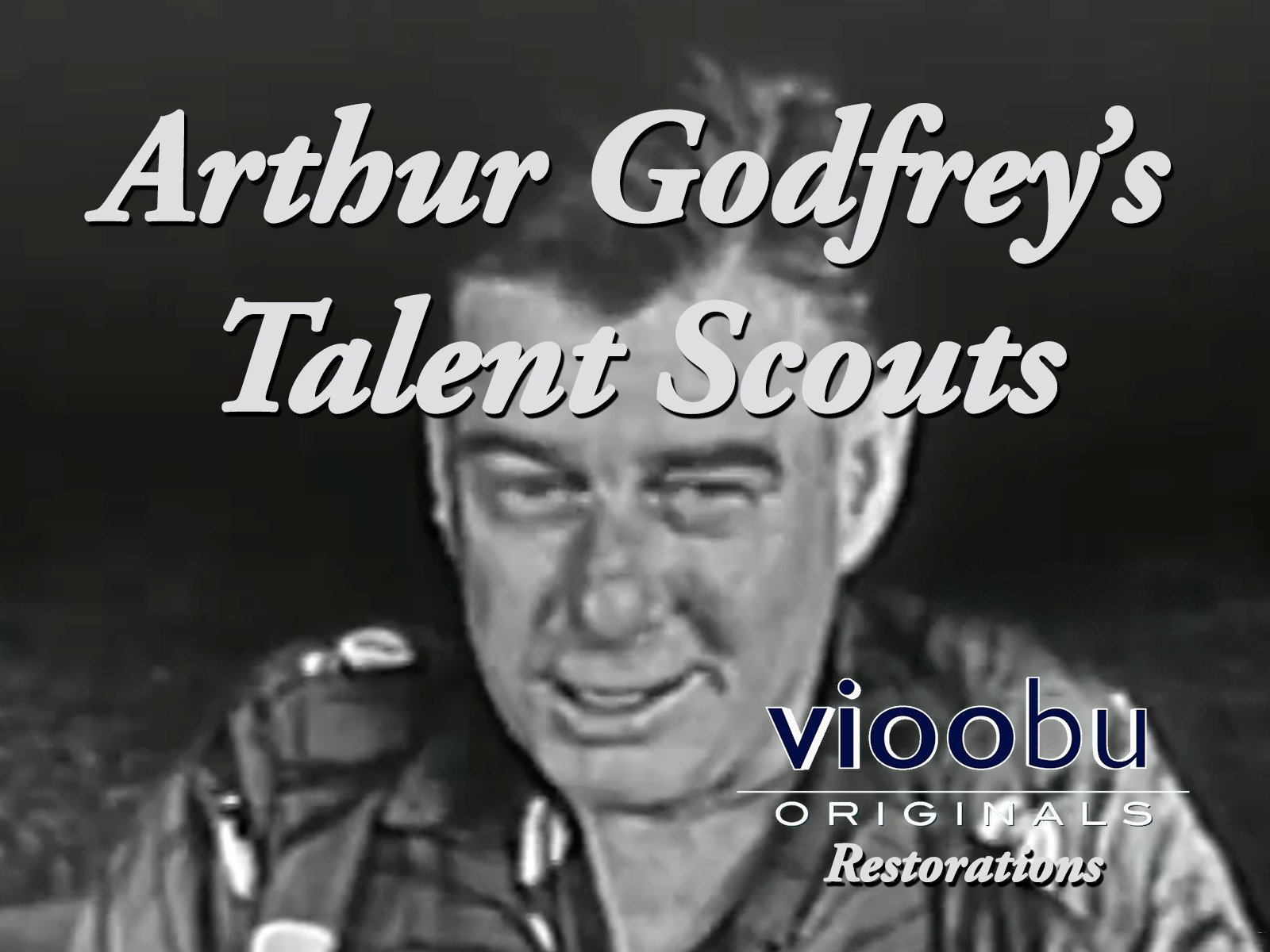 Amazon.com: Arthur Godfrey\'s Talent Scouts: Arthur Godfrey