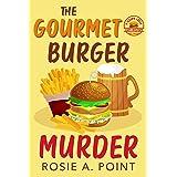 The Gourmet Burger Murder (A Sleepy Creek Cozy Mystery Book 2)