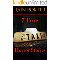 7 True Taxi Driver Horror Stories (True Stories Book 19861962)