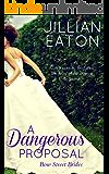 A Dangerous Proposal (Bow Street Brides Book 2)