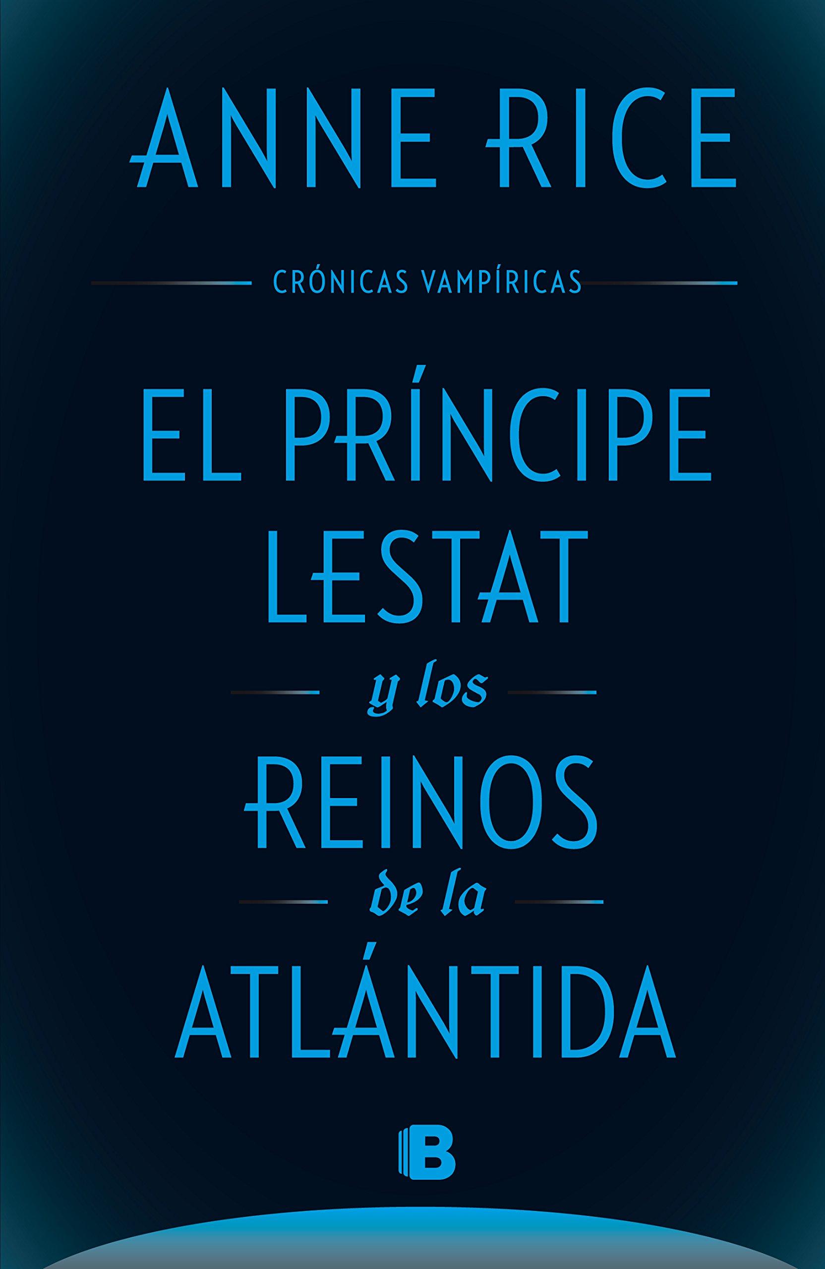 El príncipe Lestat y los reinos de la Atlántida - Anne Rice 712-AYOVonL