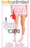 A Little Forever (A Little Life Book 3)