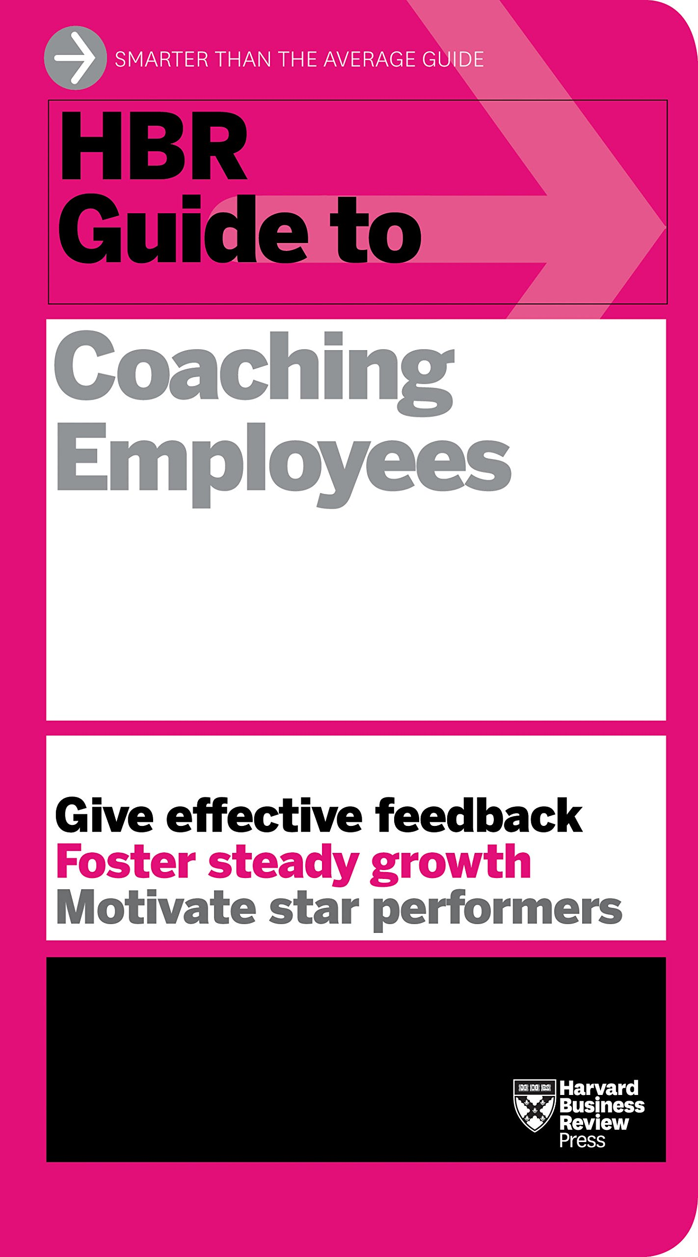 hbr guide to coaching employees hbr guide series amazon co uk rh amazon co uk Articles On Coaching Employees Coaching New Employees