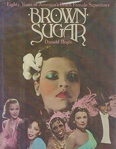Brown Sugar: Eighty Years of American Black Female Superstars