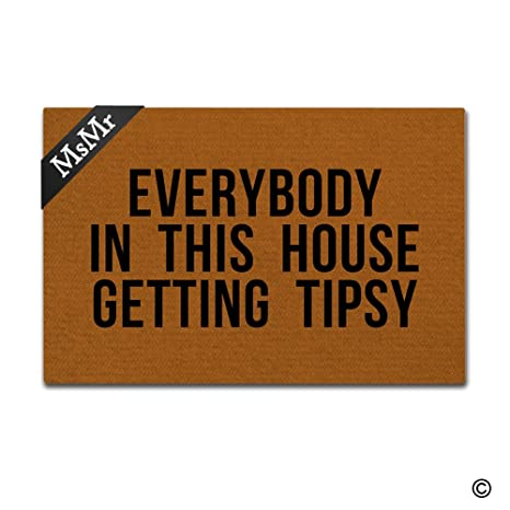 decorative rubber floor mats.  Mats MsMr Funny Doormat Entrance Door Mat Everybody In This House Getting Tipsy Floor  Indoor Outdoor And Decorative Rubber Mats I