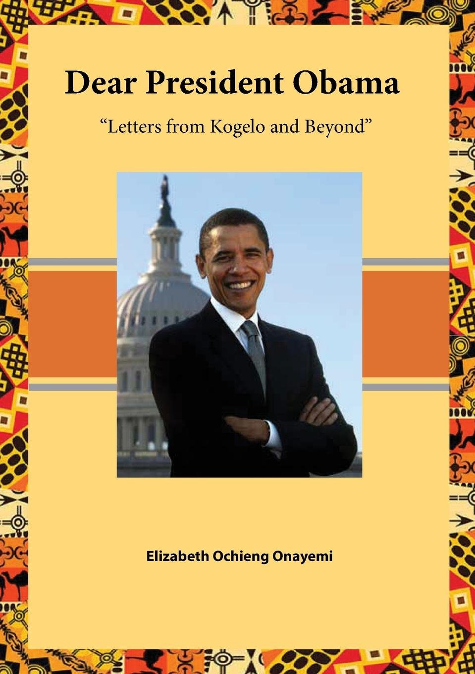 Dear President Obama. Letters from Kogelo and Beyond PDF