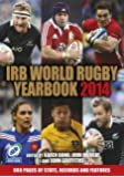 IRB World Rugby Yearbook 2014 : British Lions Tour Review Edition