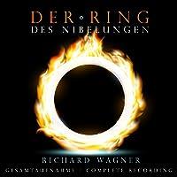 Wagner: Der Ring des Nibelungen (Complete Recording)