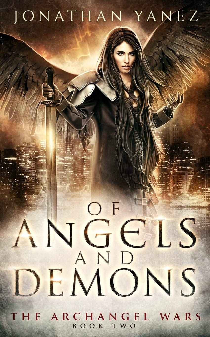 Of Angels and Demons A Paranormal Urban Fantasy The Archangel ...