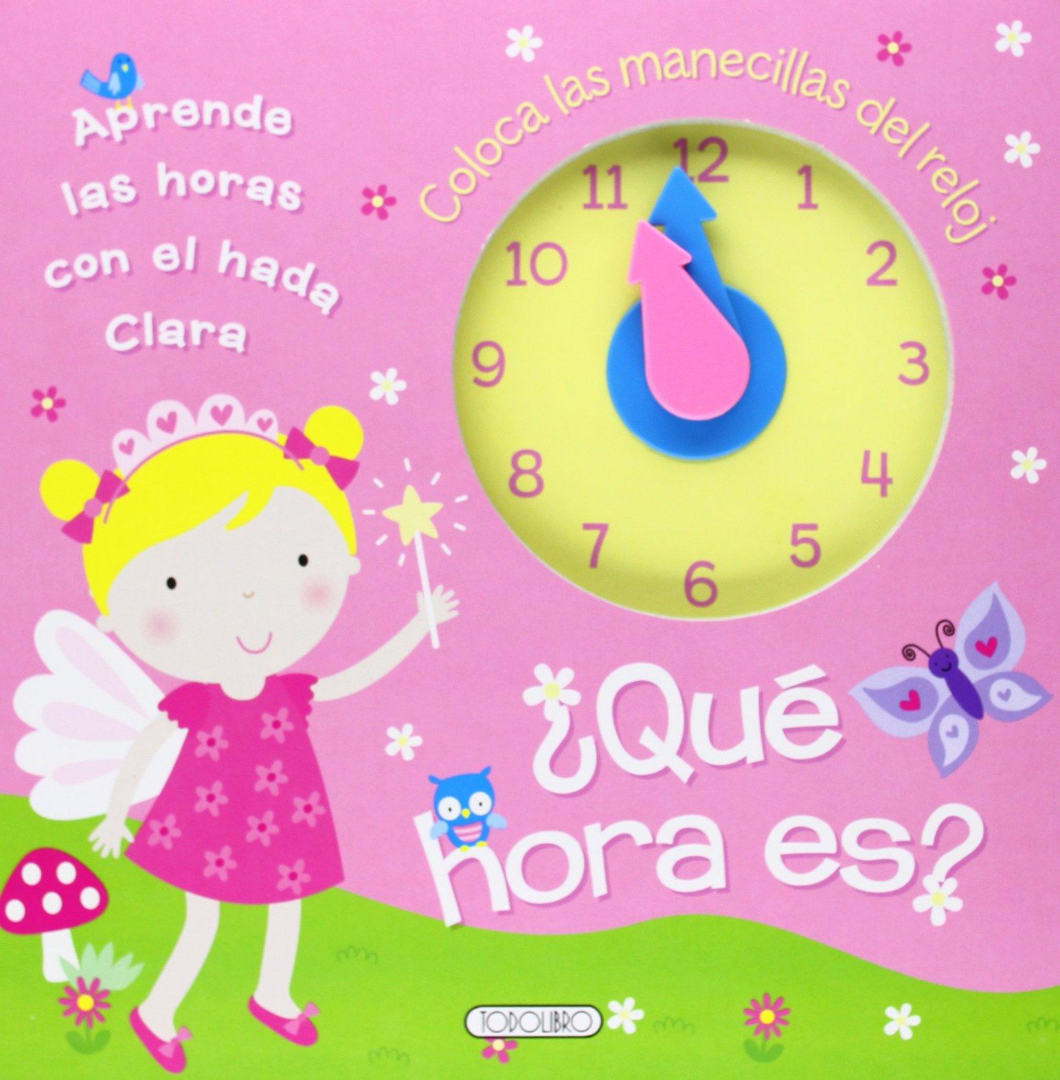 ¿Qué hora es? (Spanish) Paperback – October 10, 2013