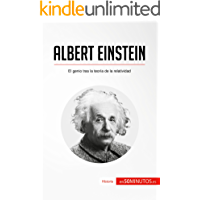 Albert Einstein: El genio tras la teoría de la relatividad (Historia)
