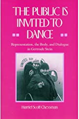 The Public Is Invited to Dance: Representation, the Body, and Dialogue in Gertrude Stein Hardcover