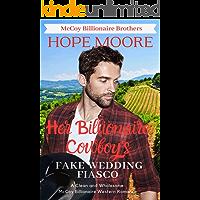 Her Billionaire Cowboy's Fake Wedding Fiasco (McCoy Billionaire Brothers Western Romance Book 2)