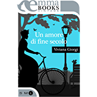 Un amore di fine secolo (Italian Edition)