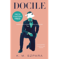 Docile Free Ebook Preview: Chapters 1-8 (English Edition)
