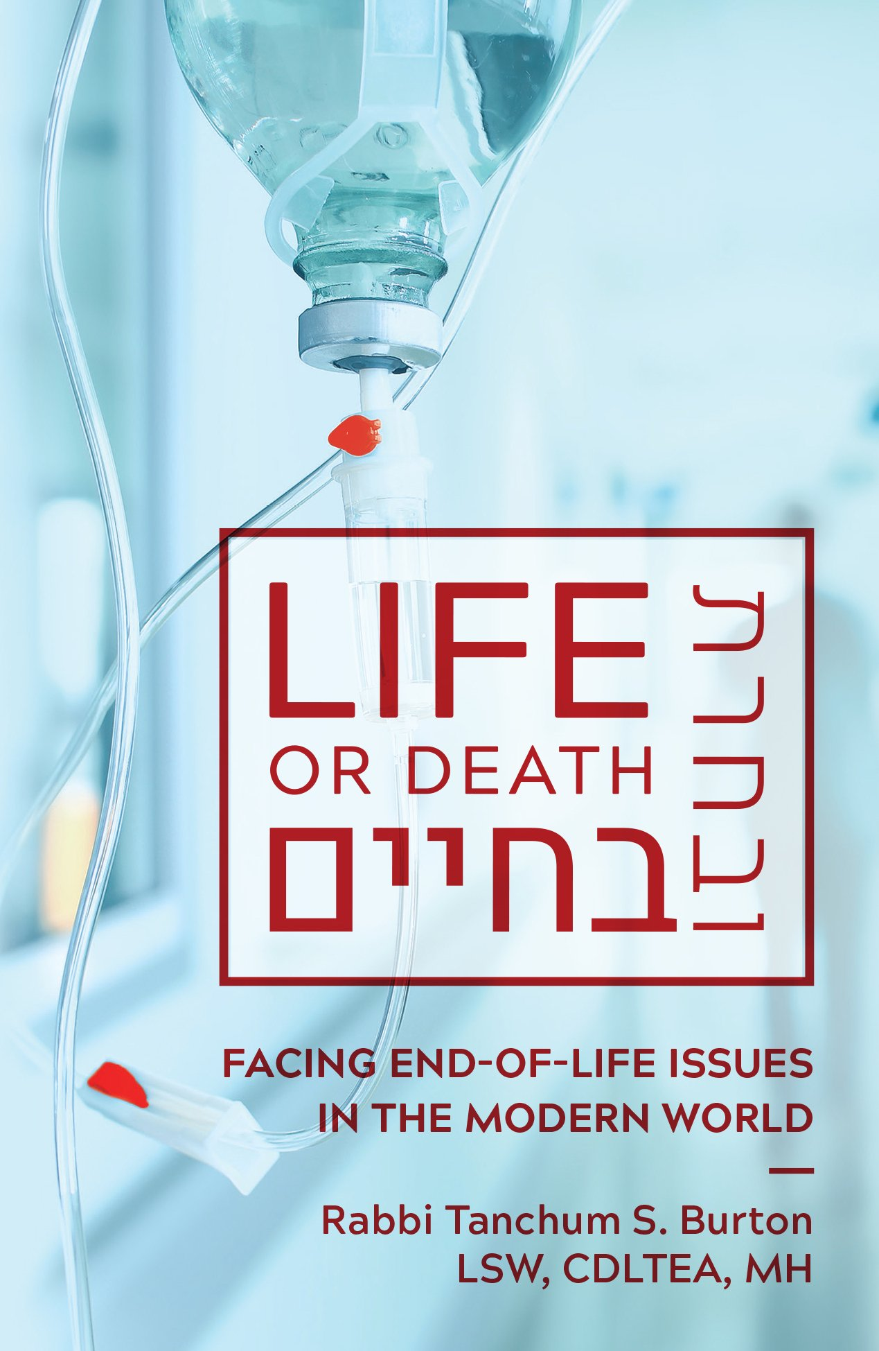 Life or Death:Facing End-of-Life Issues in the