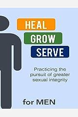 Heal Grow Serve for Men Kindle Edition